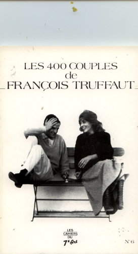 Les 400 couples de François Truffaut, Par G Ciment, S Fievez et S Vallet, Agence culturelle, 1988